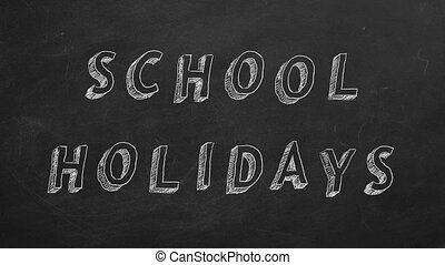 """School holidays - Hand drawing and animated text """"School..."""