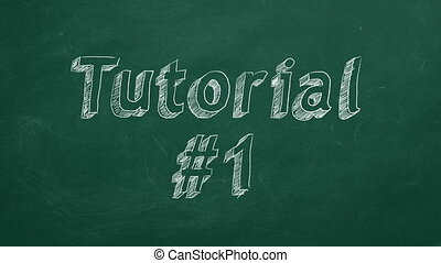 """Tutorial #1 - Hand drawing and animated text """"Tutorial #1""""..."""