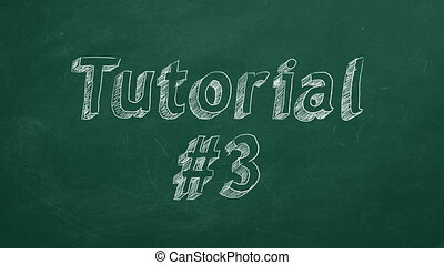 """Tutorial #3 - Hand drawing and animated text """"Tutorial #3""""..."""