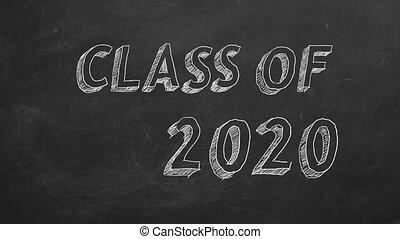 "Class of 2020 - Hand drawing ""Class of 2020"" on blackboard. ..."