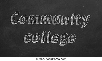 "Community college - Hand drawing ""Community college"" on..."