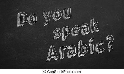 "Do you speak Arabic? - Hand drawing ""Do you speak Arabic?""..."