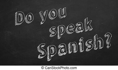 "Do you speak Spanish? - Hand drawing ""Do you speak Spanish..."