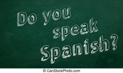 "Do you speak Spanish? - Hand drawing ""Do you speak Spanish?""..."