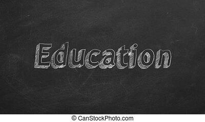 "Education - Hand drawing ""Education"" on black chalkboard...."