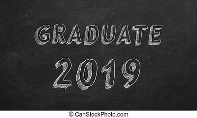"Graduate 2019 - Hand drawing ""Graduate 2019"" on blackboard...."