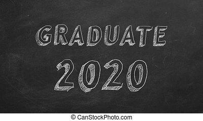 "Hand drawing ""Graduate 2020"" on blackboard. Stop motion animation."