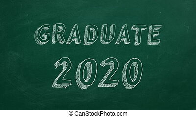 """Hand drawing """"Graduate 2020"""" on green chalkboard. Stop motion animation."""