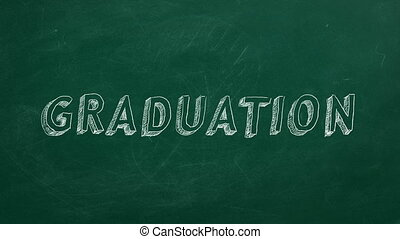 "Hand drawing ""Graduation"" on blackboard"
