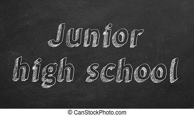 "Junior high school - Hand drawing ""Junior high school"" on..."
