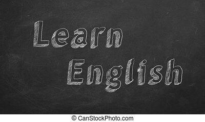 """Learn English - Hand drawing """"Learn English"""" on blackboard...."""