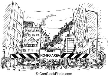 Hand Drawing of City Street Destroyed by Riot, Road Blocked by Danger No-Go Area Sign