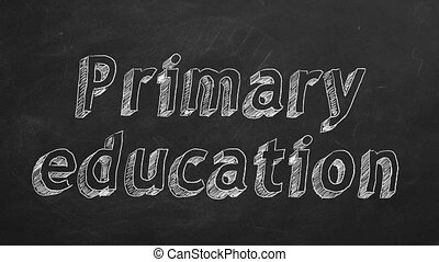 """Primary education - Hand drawing """"Primary education"""" on..."""