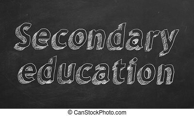 """Secondary education - Hand drawing """"Secondary education"""" on..."""