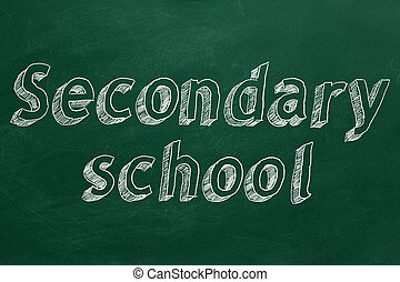 """Secondary school - Hand drawing """"Secondary school"""" on green..."""