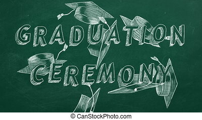 "Graduation ceremony - Hand drawing text ""Graduation ceremony..."