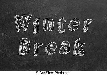 Hand drawing text Winter Break on blackboard
