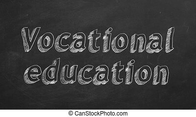 """Vocational education - Hand drawing """"Vocational education""""..."""