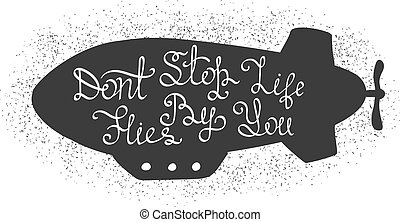 Hand drawn and grunge style dirigible or airship. Hand drawn lettering