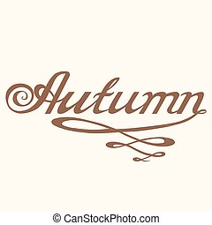 Hand drawn AUTUMN lettering rough typography.