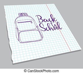 Hand drawn backpack on notebook sheet. The inscription Back to school. Vector illustration of a sketch style