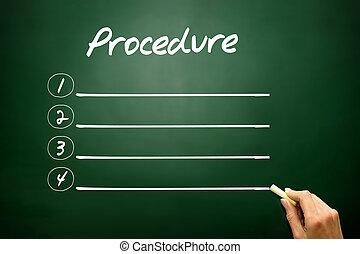 Hand drawn blank Procedure list concept on blackboard