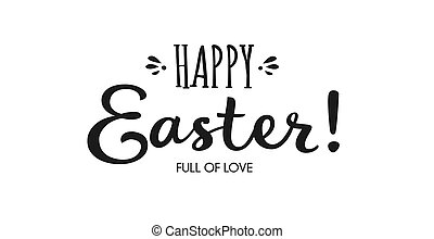 Hand drawn brush lettering of Happy Easter isolated on white background.
