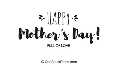 Hand drawn brush lettering of Happy Mother's Day isolated on white background.