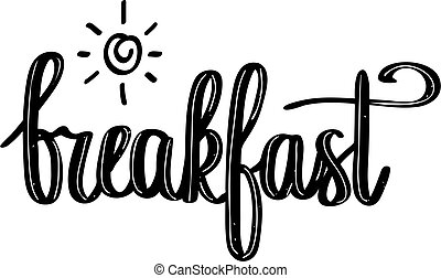 Hand-drawn calligraphy breakfast with sun design