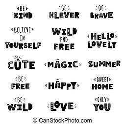 Hand drawn cute kids phrases.