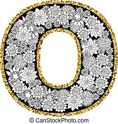 Hand drawn floral alphabet design. Gold glittering contour. Letter O.