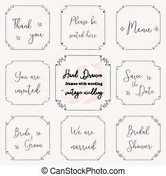 Hand drawn frame doodle. Vintage wedding frame vector design templates. Vintage frame vector clip art with wedding words. Wedding frame design vector images for card, menu, RSVP, invitation wording.