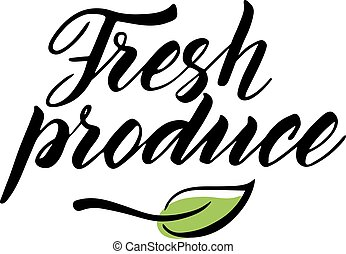 Hand drawn fresh produce brush lettering isolated on white -...