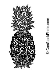 Hand drawn grunge pineapple silhouette with lettering inside.
