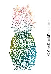Hand drawn grunge watercolor pineapple silhouette with lettering inside.