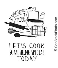 Hand drawn illustration cooking tools and dishes and quote....