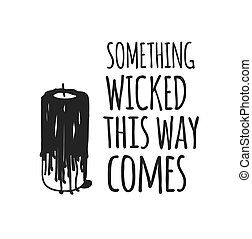Hand drawn illustration Halloween objects and Quote. ...