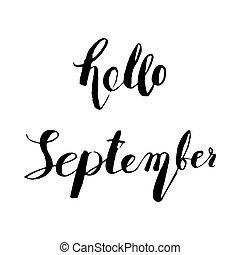 Hand drawn ink lettering Hello September