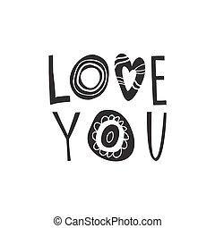 Hand drawn lettering love you