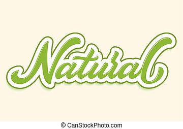 Hand drawn lettering Natural with outline and shadow. Vector Ink illustration. Typography poster on black background. Organic, natural design template for cards, invitations, prints etc.