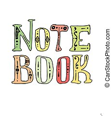 hand drawn note book lettering