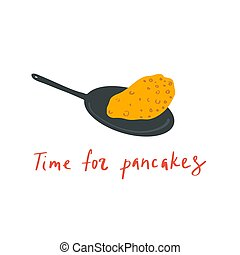Hand drawn pan with pancake and quote: time for pancake