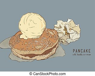 Hand drawn pancakes with Vanilla ice cream and syrup.
