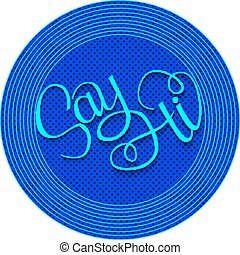 Hand drawn phrase Say Hi. Lettering design for posters, t-shirts, cards, invitations, stickers, banners, advertisement.