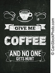 Hand drawn poster with quote about coffee Without frame