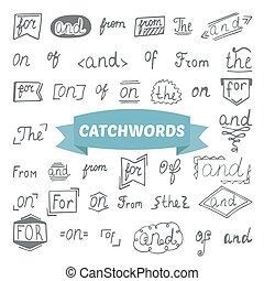 Hand drawn set. Catchwords design elements