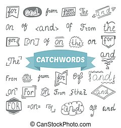 Hand drawn set. Catchwords design elements