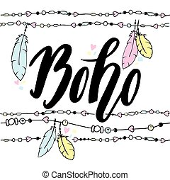 Hand drawn sign in boho style with handdrawn feathers and beads