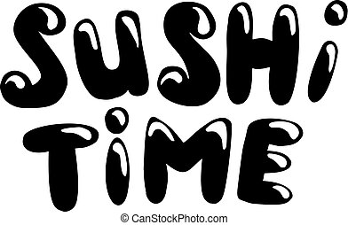 Hand-drawn sushi time lettering