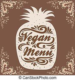 Typographic vintage poster. Vegan menu - Hand drawn...